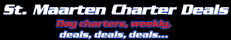 St. Maarten Charter Deals – power and sail – SEASIDE CHARTER N.V.